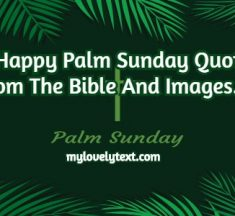 50+ Happy Inspirational Palm Sunday Quotes And Pictures