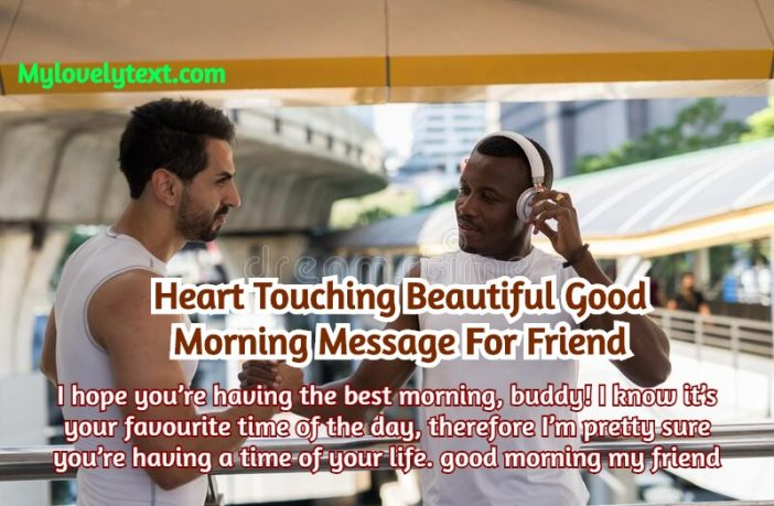 Good Morning Message For Friend
