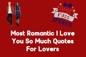 Romantic I Love You So Much Quotes