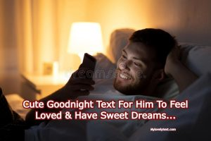 Goodnight Text For Him