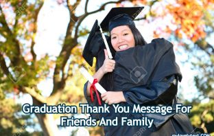 Graduation Thank You Message