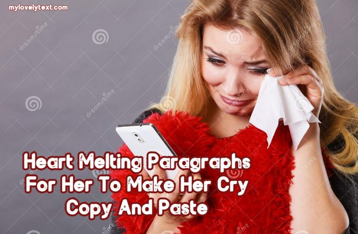 Paragraphs For Her To Make Her Cry