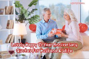 Happy 15 Year Anniversary Quotes