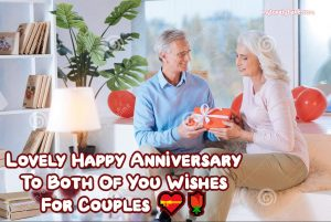 Happy Anniversary To Both Of You